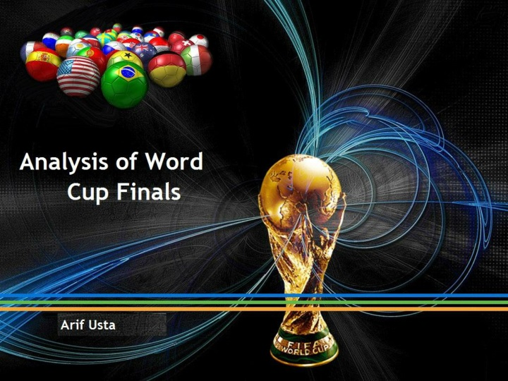 Analysis of world cup finals