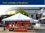 tent outside of stadium