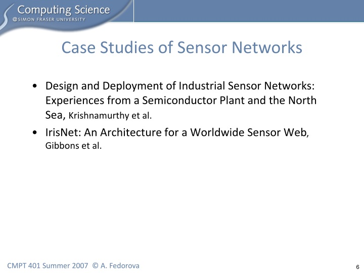 Case Studies of Sensor Networks