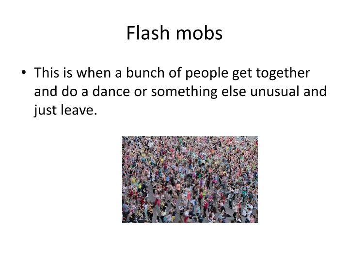 Flash mobs