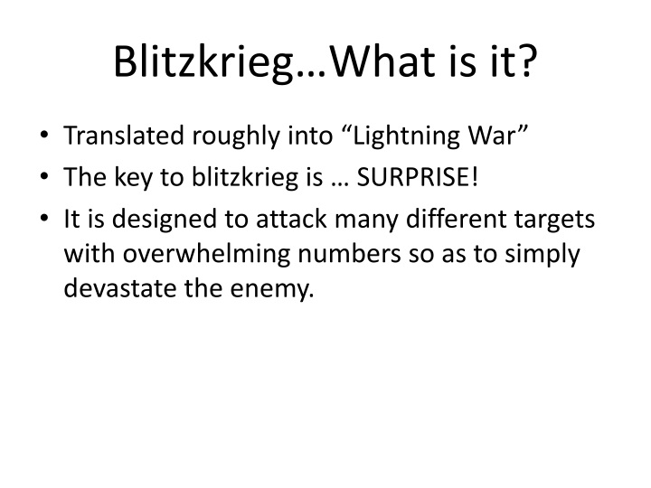 Blitzkrieg…What is it?