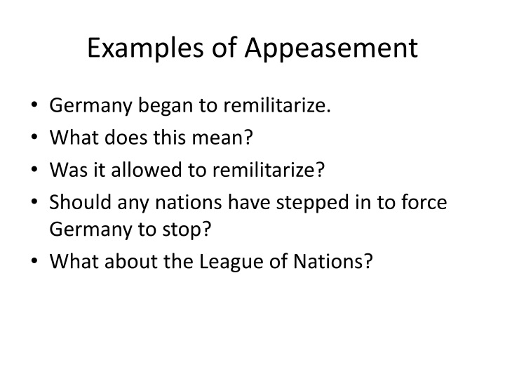 Examples of Appeasement