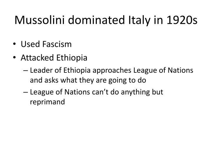 Mussolini dominated Italy in 1920s