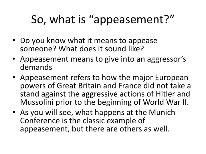 "So, what is ""appeasement?"""