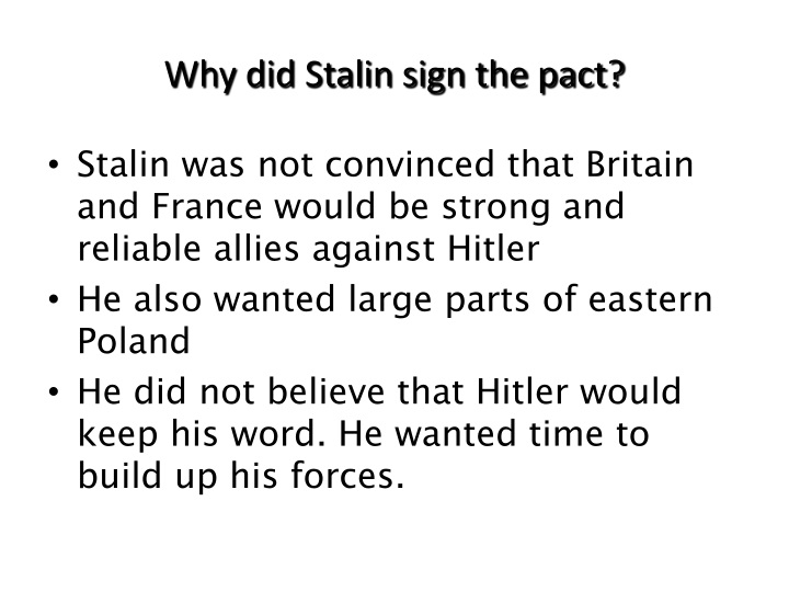 Why did Stalin sign the pact?