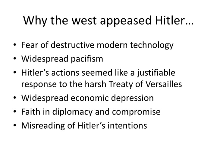 Why the west appeased Hitler…