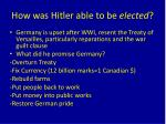 how was hitler able to be elected