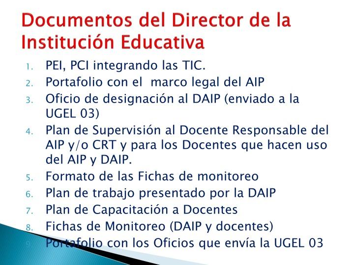 Documentos del Director de la Institución Educativa