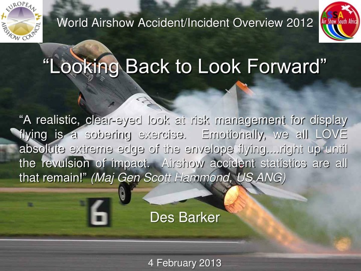World airshow accident incident overview 2012 looking back to look forward