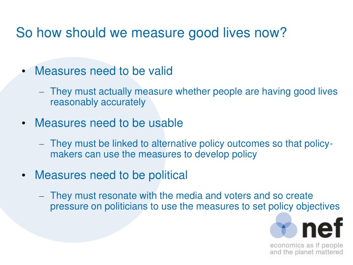 So how should we measure good lives now?