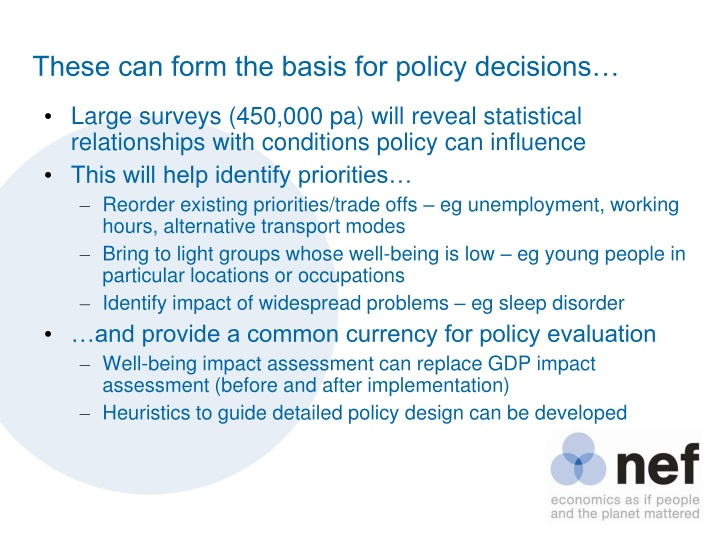 These can form the basis for policy decisions…