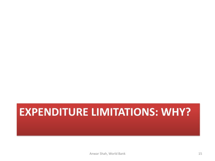 EXPENDITURE LIMITATIONS: WHY?
