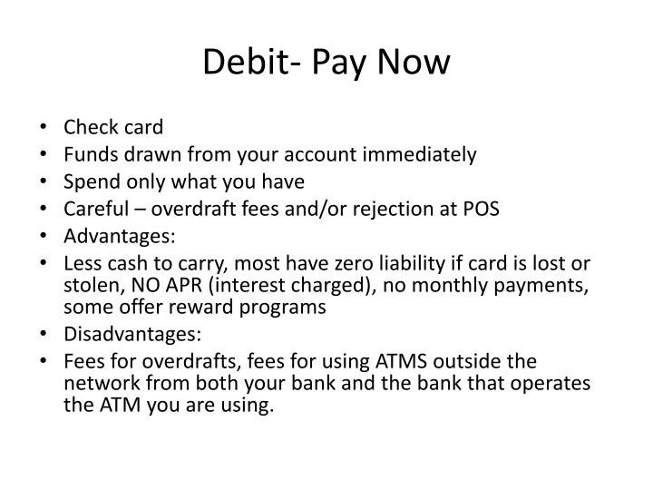 Debit- Pay Now