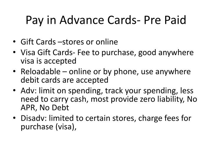 Pay in Advance Cards- Pre Paid