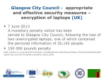 glasgow city council appropriate and effective security measures encryption of laptops uk