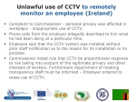 unlawful use of cctv to remotely monitor an employee ireland