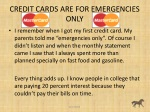 credit cards are for emergencies only
