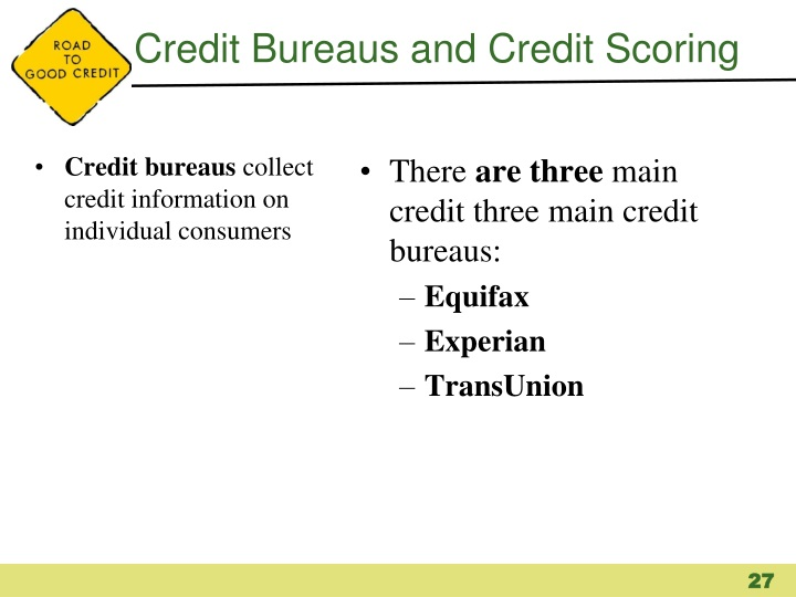 Credit Bureaus and Credit Scoring