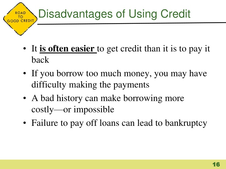 Disadvantages of Using Credit