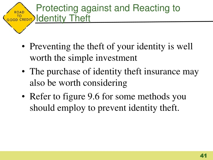 Protecting against and Reacting to Identity Theft