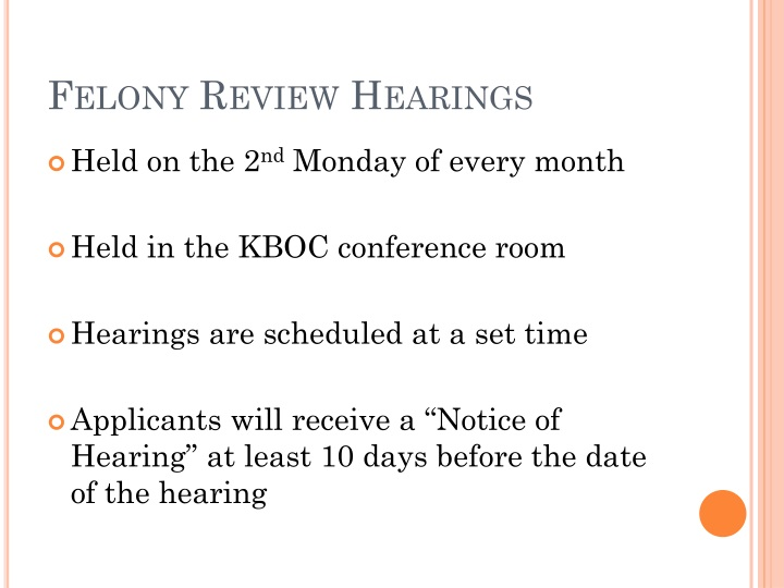Felony Review Hearings