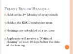 felony review hearings