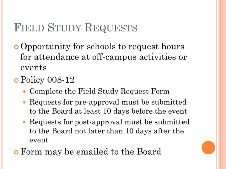 Field Study Requests