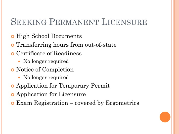 Seeking Permanent Licensure