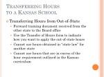 transferring hours to a kansas school