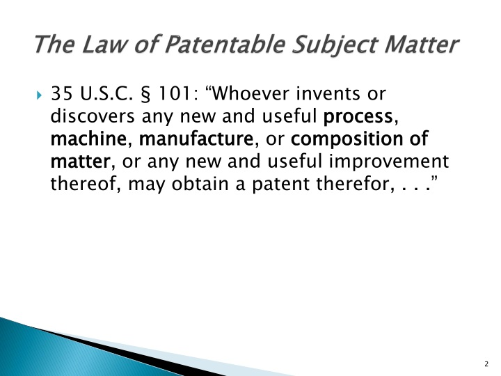 The law of patentable subject matter