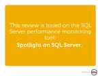 this review is based on the sql server performance monitoring tool spotlight on sql server