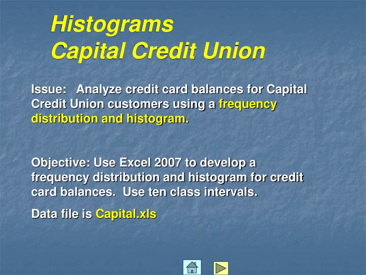 Histograms-Capital Credit Union