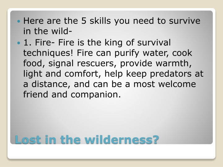 Here are the 5 skills you need to survive in the wild-