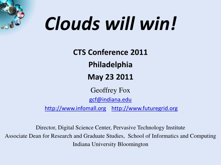 Clouds will win!