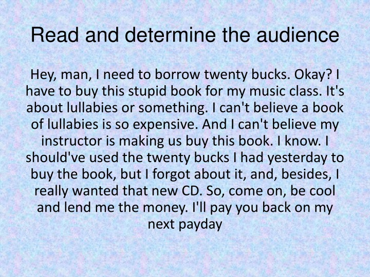 Read and determine the audience