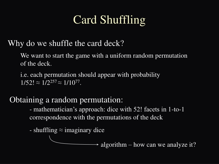 Why do we shuffle the card deck