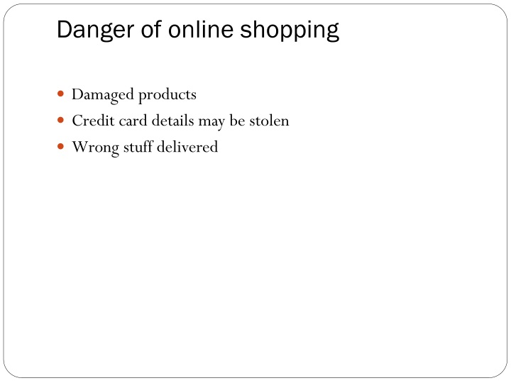 Danger of online shopping