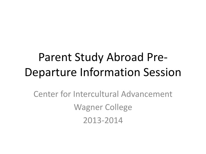 Parent study abroad pre departure information session