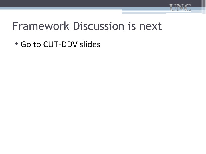 Framework Discussion is next
