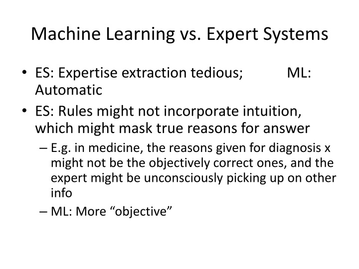Machine Learning vs. Expert Systems