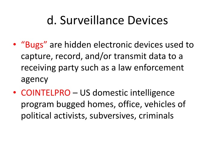 d. Surveillance Devices