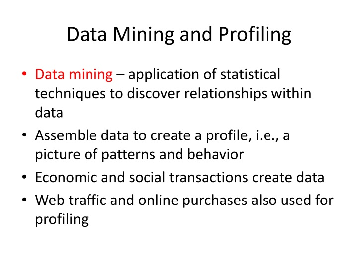 Data Mining and Profiling