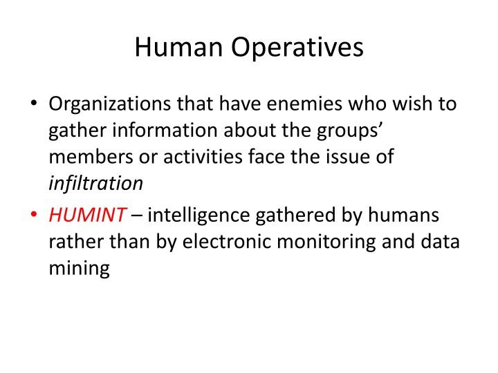Human Operatives
