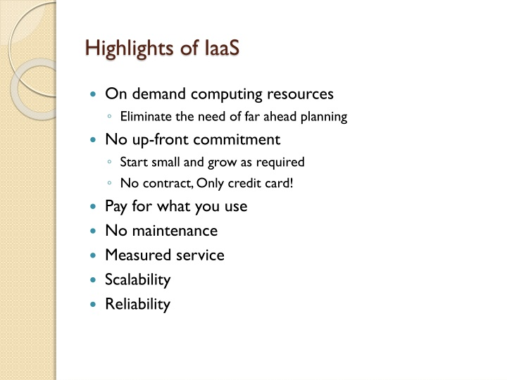 Highlights of iaas