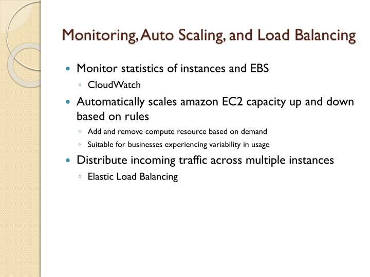 Monitoring, Auto Scaling, and Load Balancing
