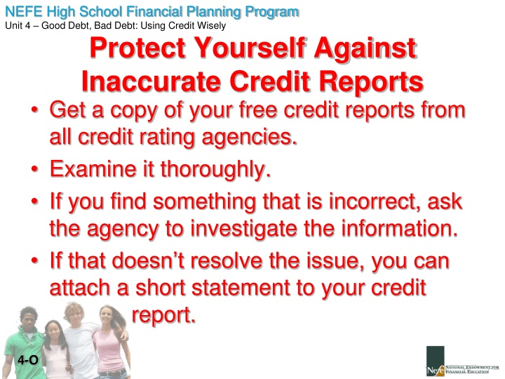 Get a copy of your free credit reports from all credit rating agencies.