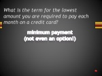 what is the term for the lowest amount you are required to pay each month on a credit card