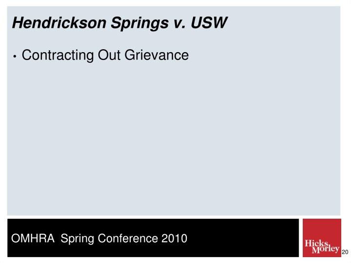 Hendrickson Springs v. USW
