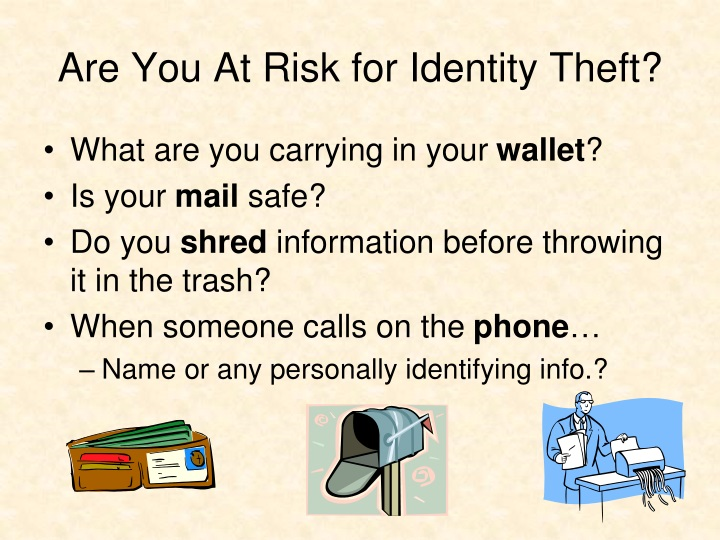 Are You At Risk for Identity Theft?