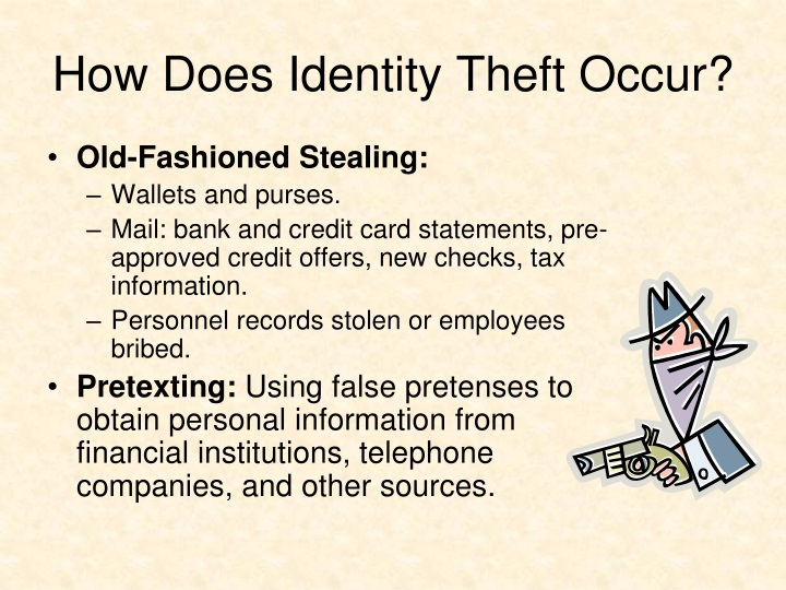 How Does Identity Theft Occur?